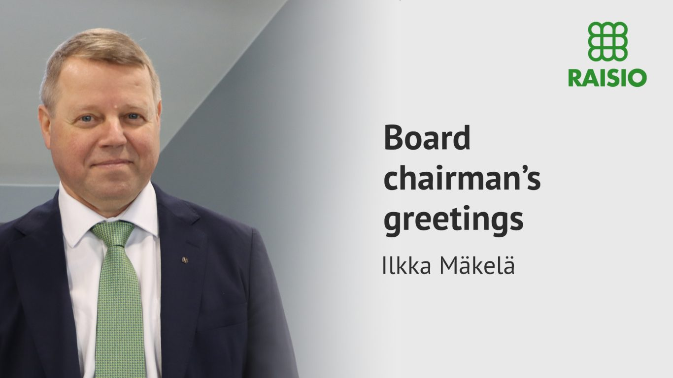 Board Chairman's greetings, Ilkka Mäkelä